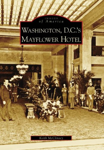Washington D.C.'s Mayflower Hotel (DC) (Images of America)
