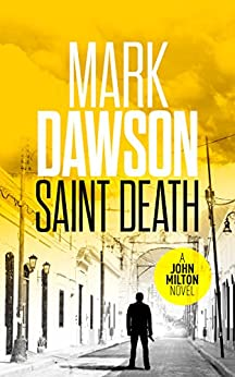 Saint Death - John Milton #2 (John Milton Series) by [Dawson, Mark]