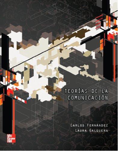 Teorias de la Comunicacion (Spanish Edition) [Carlos Fernandez] (Tapa Blanda)