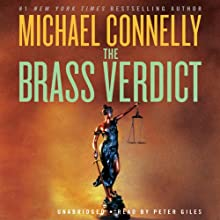 The Brass Verdict: A Novel Audiobook by Michael Connelly Narrated by Peter Giles