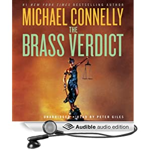 The Brass Verdict: A Novel Michael Connelly and Peter Giles