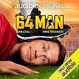 64th Man: Starring John Cena and Anna Chlumsky