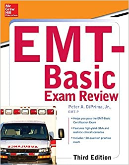 Book McGraw-Hill Education's EMT-Basic Exam Review, Third Edition by DiPrima Jr. Peter A. (2015-08-10)
