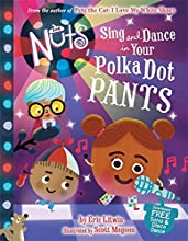 The Nuts: Sing and Dance in Your Polka-Dot Pants
