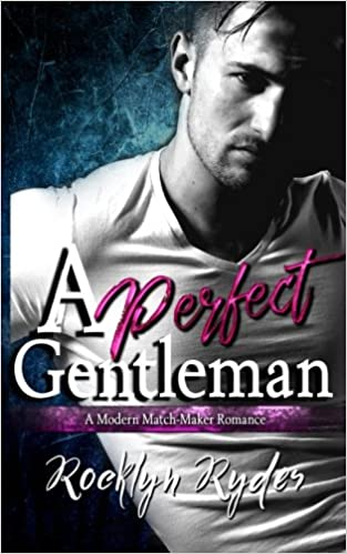 Amazon Fr A Perfect Gentleman A Modern Match Maker