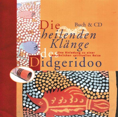 Die heilenden Klänge des Didgeridoo: Eine Einladung zu einer persönlichen spirituellen Reise