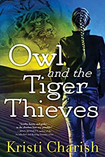 Book Cover: Owl and the Tiger Thieves