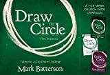 img - for Draw the Circle Church Campaign Kit: Taking the 40 Day Prayer Challenge book / textbook / text book