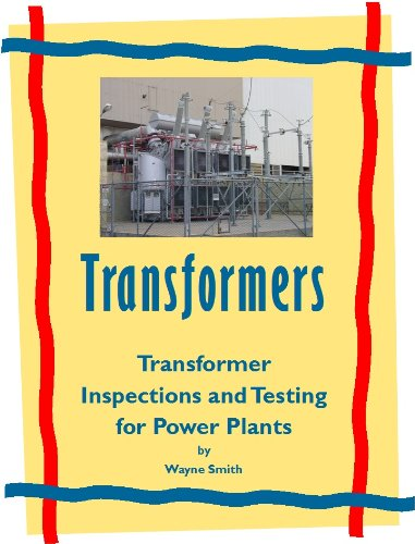Transformer inspection and testing electrical power plant transformer inspection and testing electrical power plant maintenance book 1 by smith fandeluxe Gallery