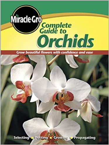 Complete Guide To Orchids Miracle Gro Miracle Gro