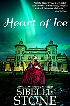 Heart of Ice by [Stone, Sibelle]