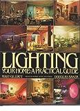 Lighting Your Home, Mary Gilliatt and Douglas Baker, 0394501519