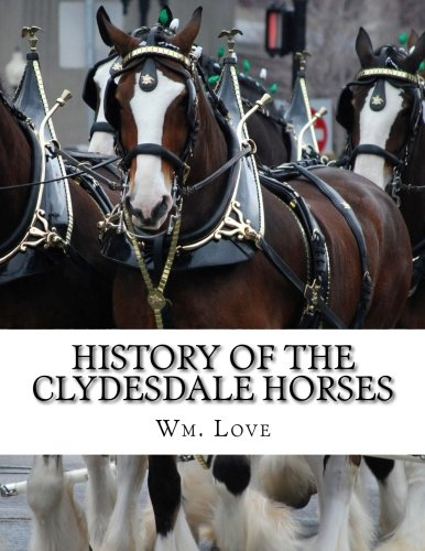 History of the Clydesdale Horses