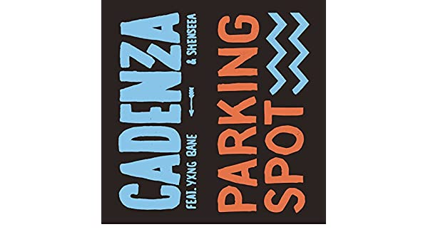 Parking Spot [Explicit] by Cadenza & Yxng Bane & Shenseea on Amazon Music - Amazon.com