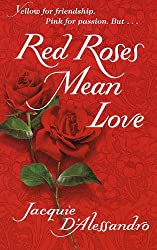 Red Roses Mean Love