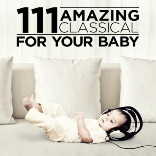 111 Amazing Classical: For you...