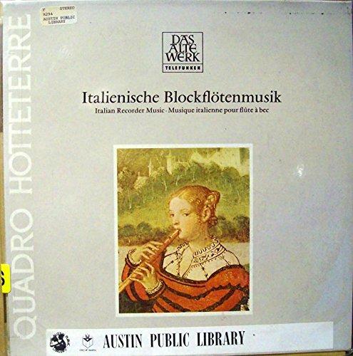 - Italienische Blockflotenmusik (Italian Recorder Music) : Ricercar VII d-moll (GABRIELLI); Ricercar VI come de sopra (VIRGILIANO); Sonata a tre a (CIMA); Canzon Seconda & Canzon Quarta (FRESCOBALDI)