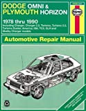Dodge Omni and Plymouth Horizon, 1978-1990 (Haynes Manuals)