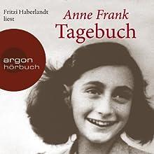 Tagebuch   Livre audio Auteur(s) : Anne Frank Narrateur(s) : Fritzi Haberlandt