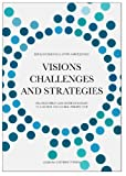 Visions, Challenges and Strategies, , 8771120998