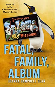 Fatal, Family, Album: Book #13 in the Kiki Lowenstein Mystery Series (Can be read as a stand-alone.)