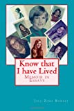 Know That I Have Lived, Jill Borski, 0615724930