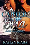 Carter and Bria 4: Love and Loyalty