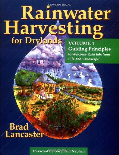 Rainwater Harvesting for Drylands (Vol  1): Guiding
