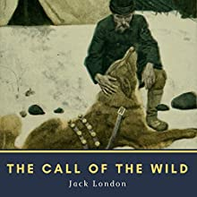The Call of the Wild Audiobook by Jack London Narrated by Mark F. Smith