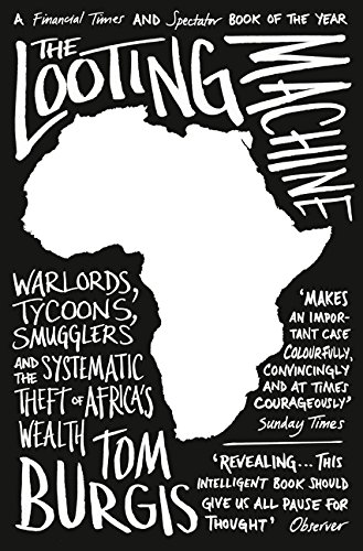 Download ebook the looting machine warlords tycoons smugglers and download ebook the looting machine warlords tycoons smugglers and the systematic theft of africa s wealth pdf reader by tom burgis asolole53 fandeluxe Images