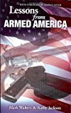 Lessons from Armed America, Mark Walters and Jackson Kathy, 0982248768