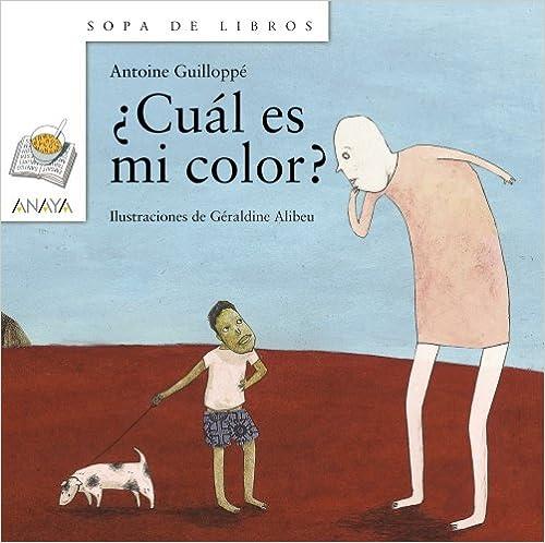 ¿Cuál es mi color? (Libros Infantiles - Sopa De Libros)