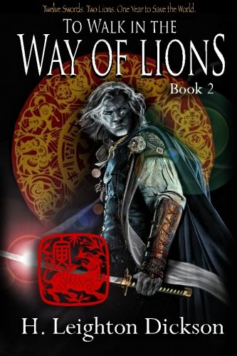 To Walk in the Way of Lions: Tails from the Upper Kingdom