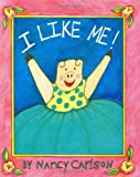 I Like Me!, Nancy Carlson, 0670820628