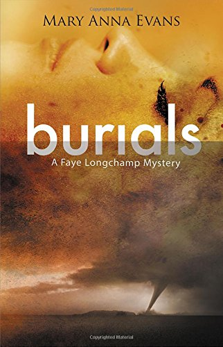Burials (Faye Longchamp Series) - Longchamp Green