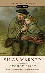 Silas Marner: 150th Anniversary Edition (Signet Classics)