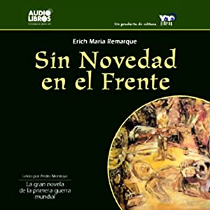 Sin Novedad en el Frente [All Quiet on the Western Front] Audiobook