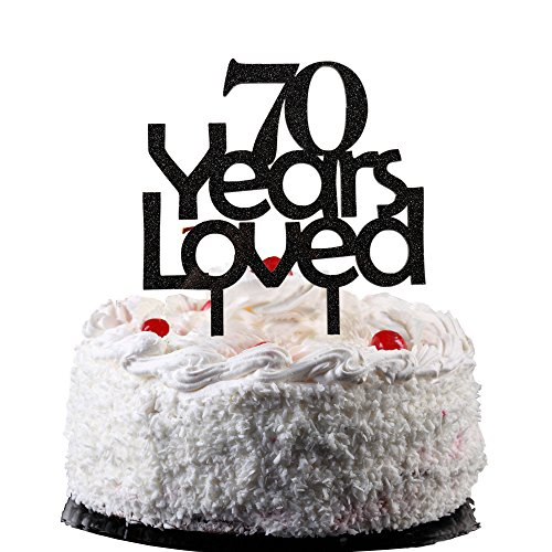 70 Years Loved Cake Topper, Black Color Arcylic Cake Decors for 70th Birthday Party/the 70th Wedding (Wedding Anniversary Themes)