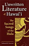 img - for Unwritten Literature of Hawaii: The Sacred Songs of the Hula book / textbook / text book