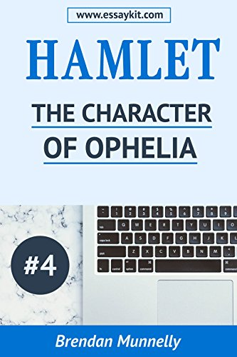 Mahatma Gandhi Essay In English Hamlet Essay Kit  The Character Of Ophelia Hamlet Essay Kits By Essays About Business also How Do I Write A Thesis Statement For An Essay Amazoncom Hamlet Essay Kit  The Character Of Ophelia Hamlet  Essays For Kids In English