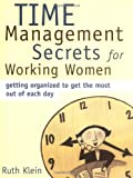 Time Management Secrets for Working Women