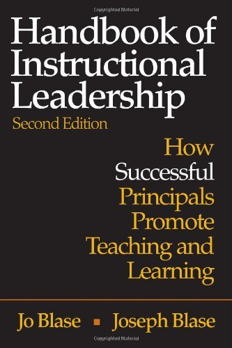 Handbook of Instructional Leadership: How Successful Principals Promote Teaching and Learning by Rebajo (Jo) R. Blase (2003-11-05)