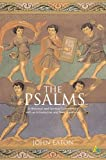 The Psalms : A Historical and Spiritual Commentary, Eaton, John H., 0567089797