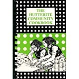 The Hutterite Community Cookbook, Samuel Hofer, 0969305656