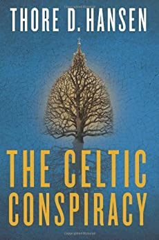 The Celtic Conspiracy by [Hansen, Thore D.]