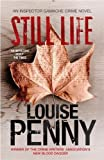 Still Life (Chief Inspector Gamache, book 1) by Louise Penny