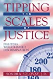 Tipping the Scales of Justice, Sondra Solovay, 1573927643