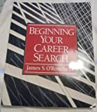 Beginning Your Career Search, , 013790312X