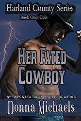 Her Fated Cowboy (Harland County Series Book 1)