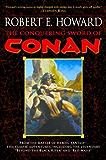 The Conquering Sword of Conan (Conan the Barbarian Book 3)
